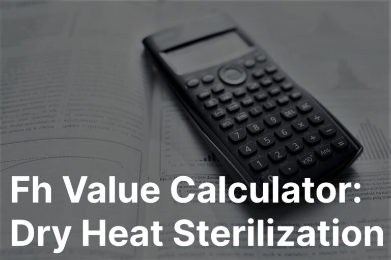 Fh Value Calculator Useful In Dry Heat Sterilization