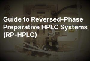 reversed phase preparative HPLC system